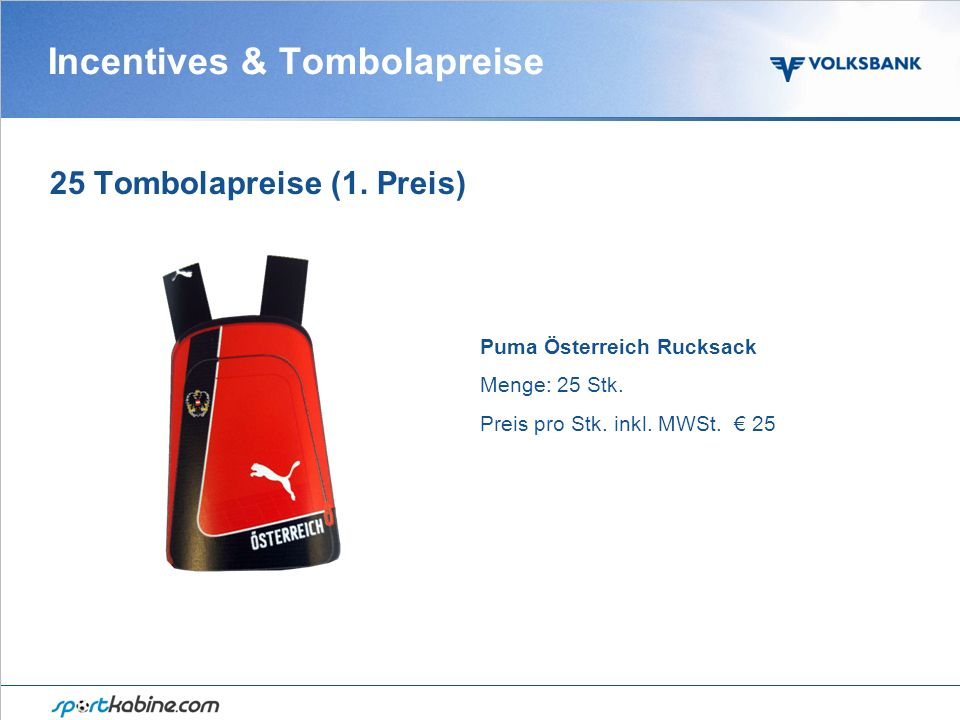 Incentives & Tombolapreise 25 Tombolapreise (1. Preis) Puma Österreich Rucksack Menge: 25 Stk.