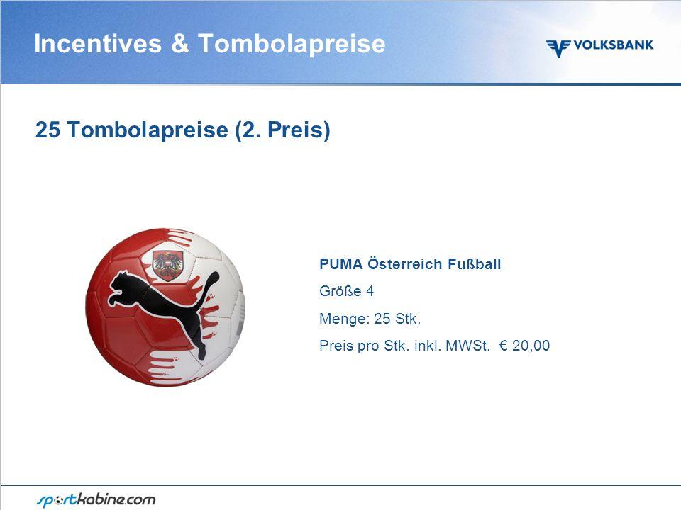 Incentives & Tombolapreise 25 Tombolapreise (2.