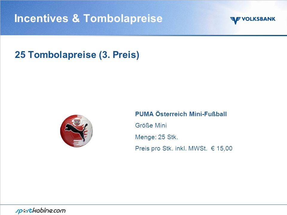 Incentives & Tombolapreise 25 Tombolapreise (3.