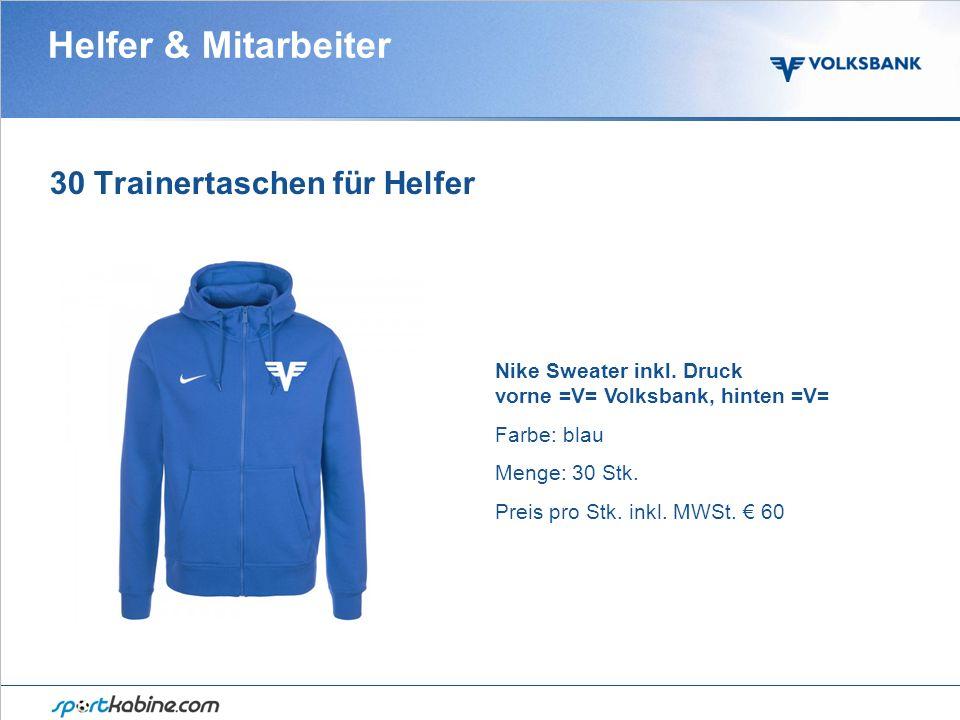Helfer & Mitarbeiter 30 Trainertaschen für Helfer Nike Sweater inkl.
