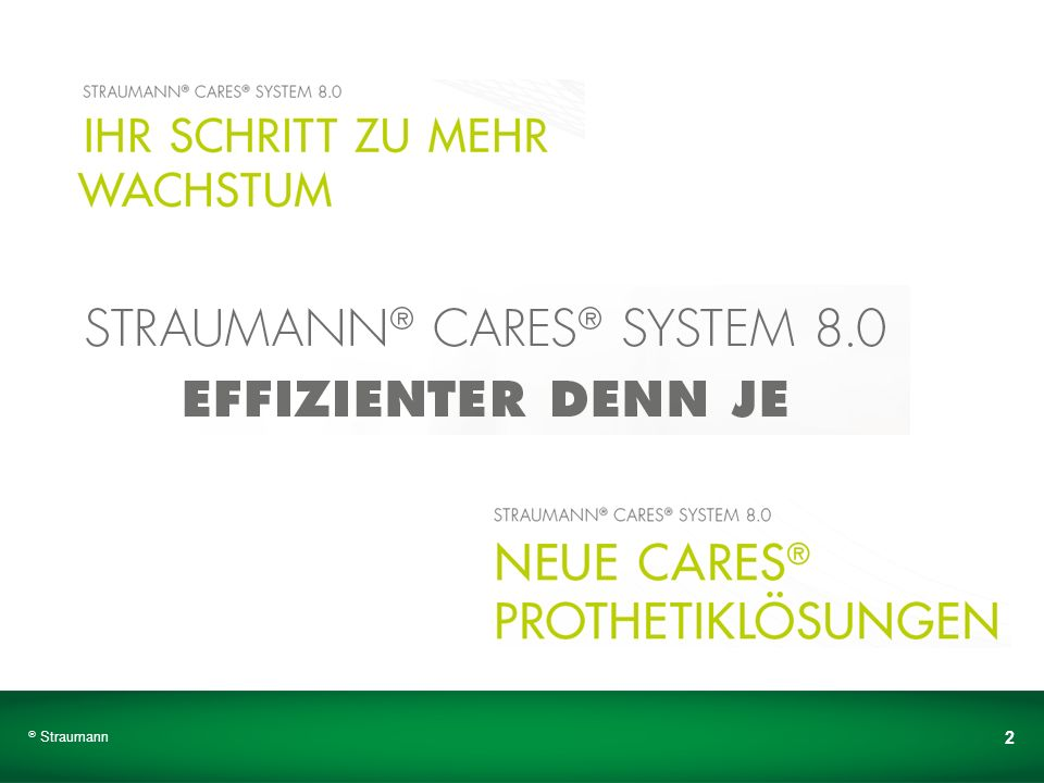 Straumann ® CARES ® System 8.0