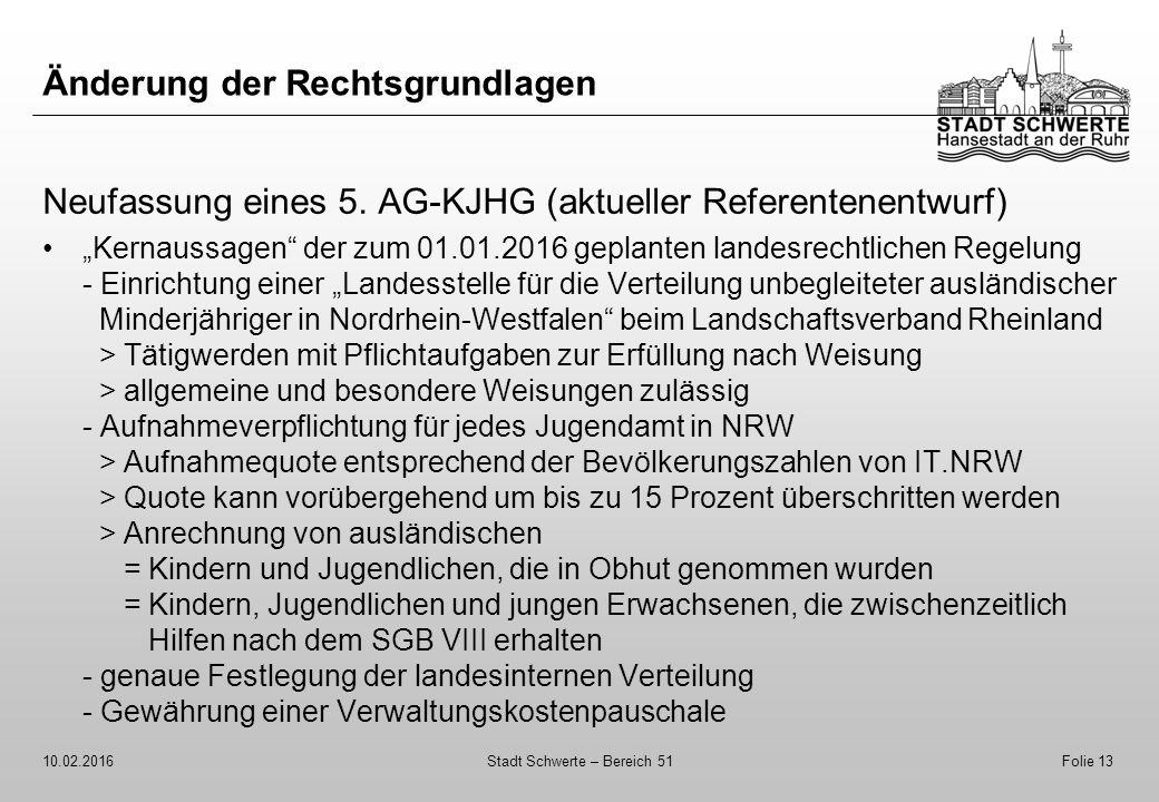 """Änderung der Rechtsgrundlagen Neufassung eines 5. AG-KJHG (aktueller Referentenentwurf) """"Kernaussagen"""" der zum 01.01.2016 geplanten landesrechtlichen"""