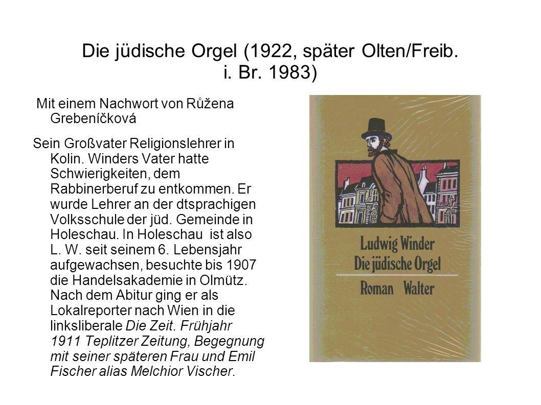 Die jüdische Orgel (1922, später Olten/Freib. i. Br.
