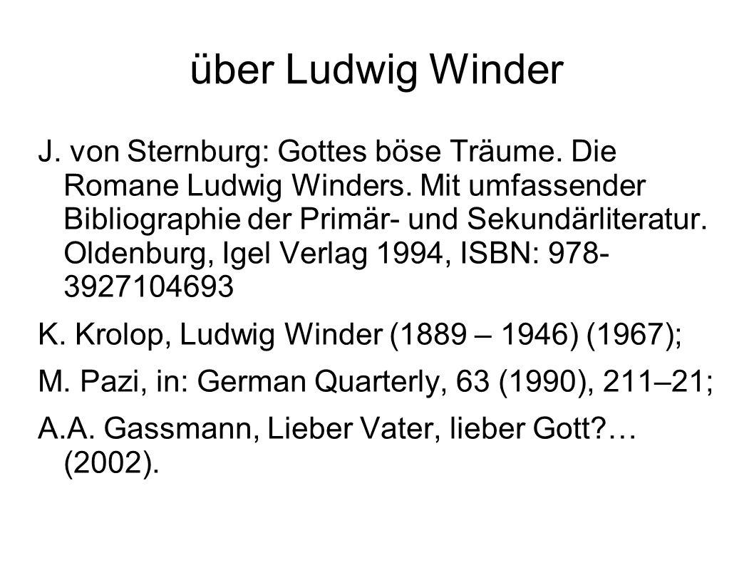 über Ludwig Winder J. von Sternburg: Gottes böse Träume.
