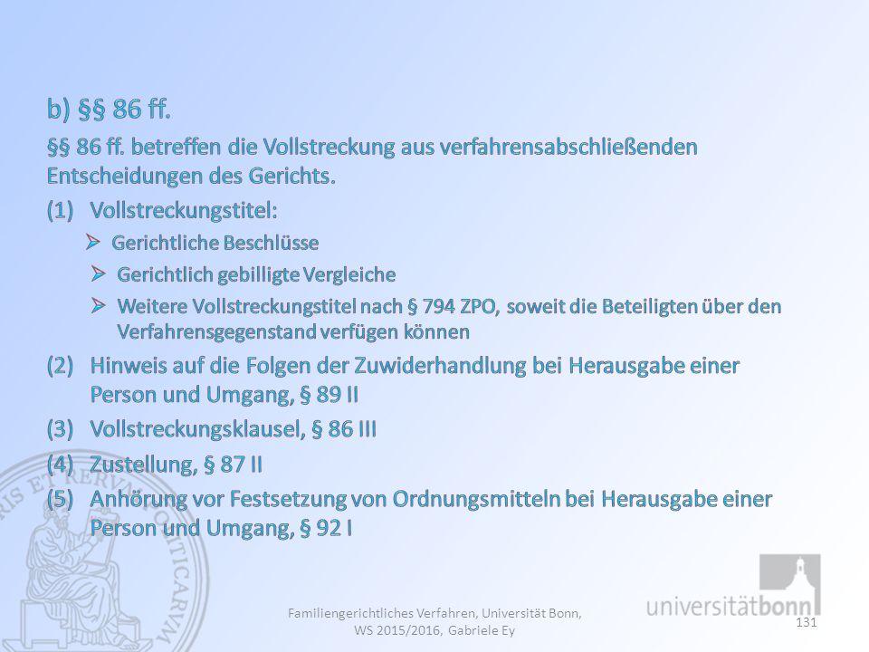 Familiengerichtliches Verfahren, Universität Bonn, WS 2015/2016, Gabriele Ey 131