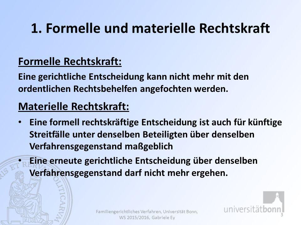 Teil 15 Kosten und Vollstreckung Familiengerichtliches Verfahren, Universität Bonn, WS 2015/2016, Gabriele Ey 114