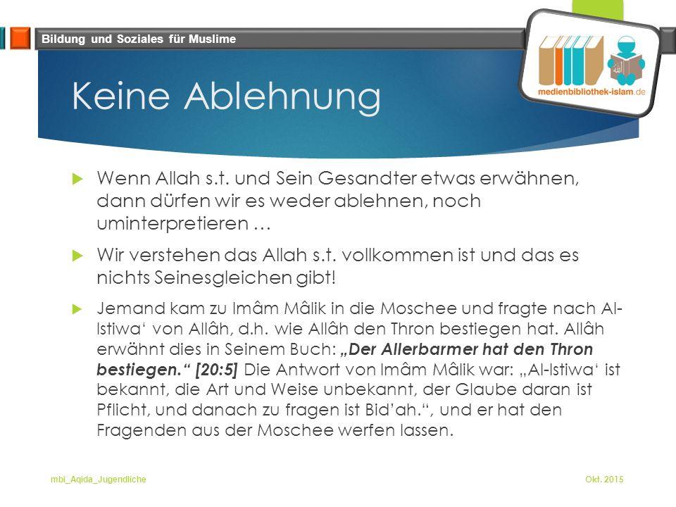 Bildung und Soziales für Muslime Keine Ablehnung  Wenn Allah s.t.