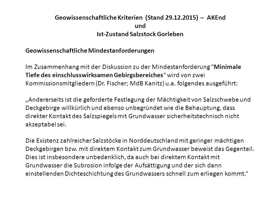 Geowissenschaftliche Kriterien (Stand 29.12.2015) – AKEnd und Ist-Zustand Salzstock Gorleben Geowissenschaftliche Mindestanforderungen Im Zusammenhang