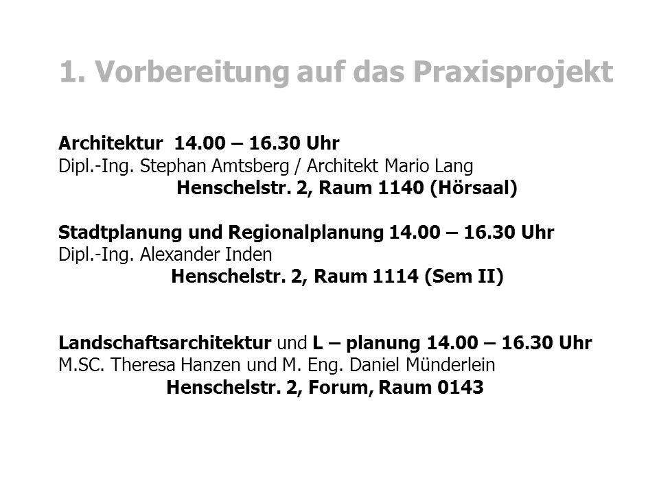 Architektur 14.00 – 16.30 Uhr Dipl.-Ing. Stephan Amtsberg / Architekt Mario Lang Henschelstr.