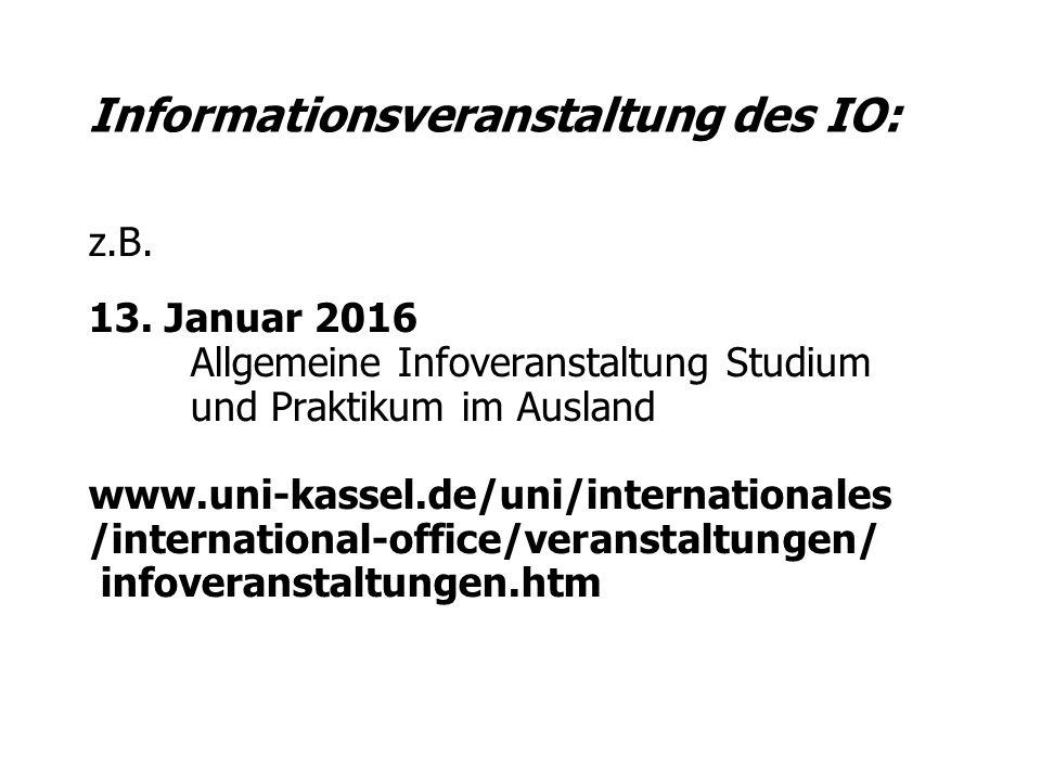 Informationsveranstaltung des IO: z.B. 13.