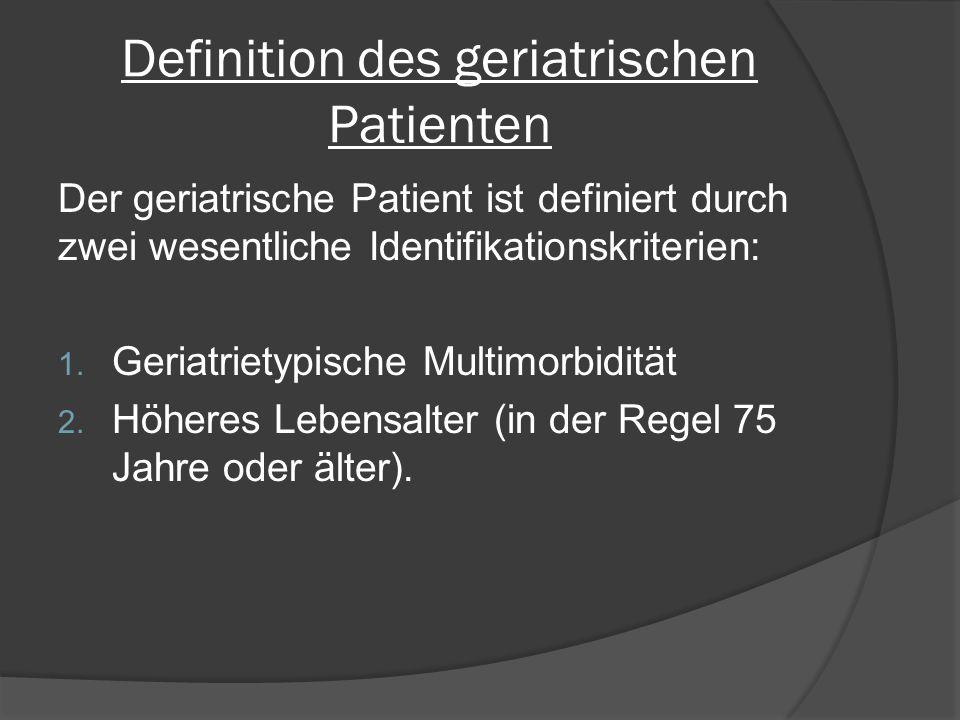 Geriatrietypische Multimorbidität  Drohende Immobilität  Sturzneigung  Schwindel  Kognitive Defizite  Inkontinenz  Fehl-und Mangelernährung  Störung im Flüssigkeits-und Elektrolythaushalt  Angststörung/ Depression  Chronisches Schmerzsyndrom  Sensorische Einschränkung  Häufige Krankenhausbehandlungen  Alterstypisch erhöhte Vulnerabilität  Multiple strukturelle oder funktionelle Schädigungen  Gefahr der Interaktion bestehender Erkrankungen (Krankheitskaskaden)  Herabgesetzte Medikamententoleranz  Gefahr der Interaktion pharmakotherapeutischer Behandlungen  Gefahr des Verlustes der Autonomie und des Selbsthilfestatus  Delirgefährdung durch verändertes Umfeld, Zustand nach Narkose und Operation