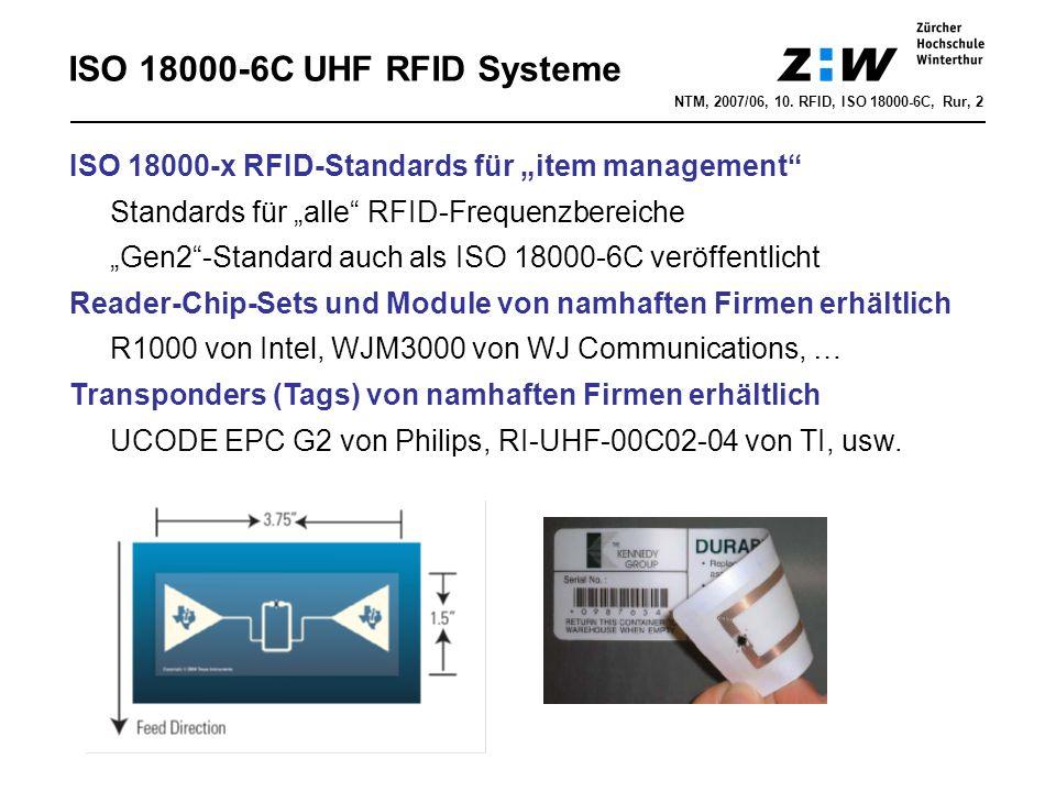 """ISO 18000-6C UHF RFID Systeme NTM, 2007/06, 10. RFID, ISO 18000-6C, Rur, 2 ISO 18000-x RFID-Standards für """"item management"""" Standards für """"alle"""" RFID-"""