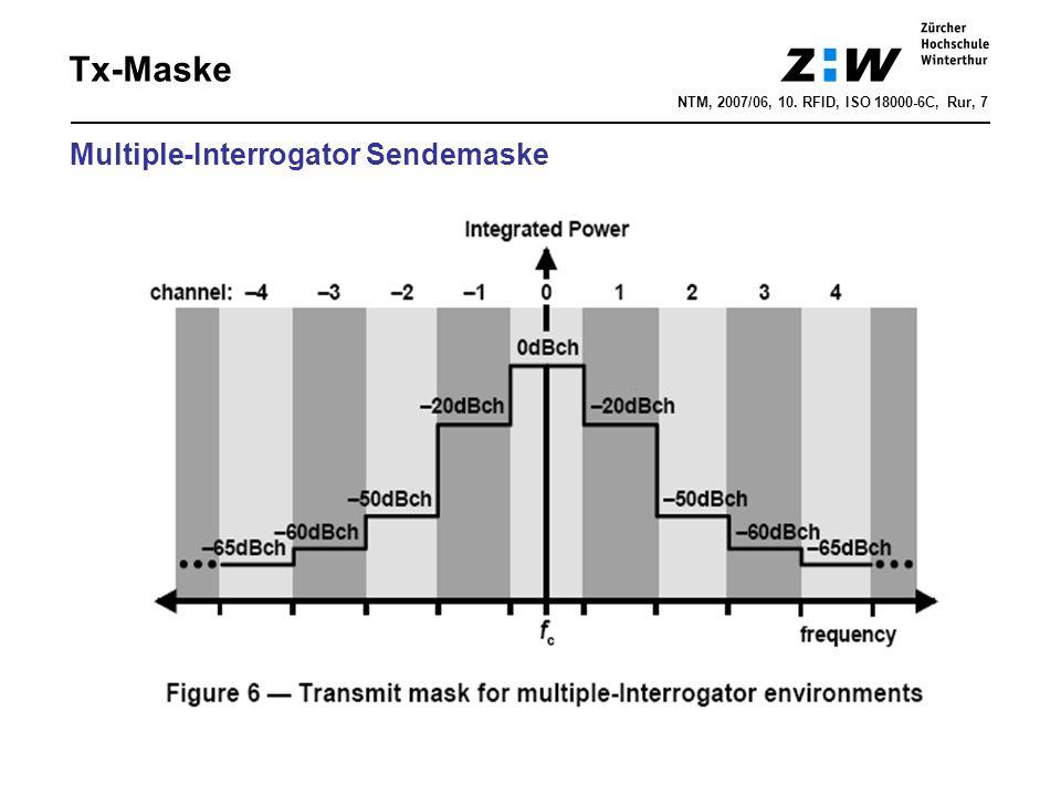 NTM, 2007/06, 10. RFID, ISO 18000-6C, Rur, 7 Tx-Maske Multiple-Interrogator Sendemaske