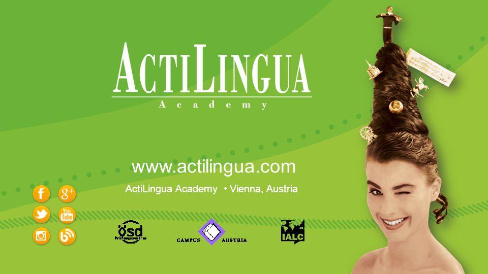 ActiLingua Academy Vienna, Austria www.actilingua.com