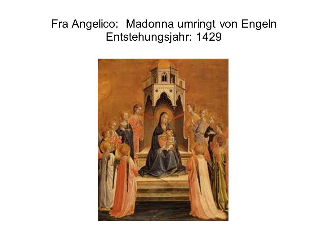 Fra Angelico: Madonna umringt von Engeln Entstehungsjahr: 1429