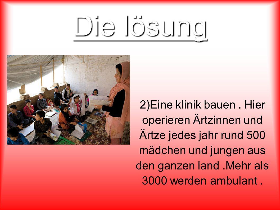 Die lösung 2)Eine klinik bauen.
