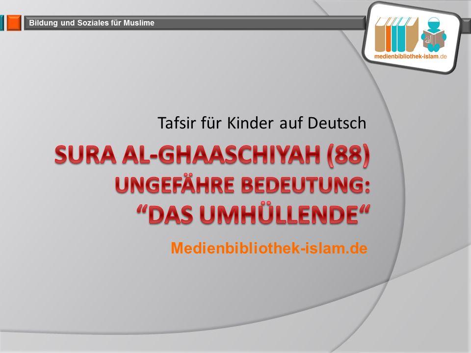Tafsir für Kinder auf Deutsch Medienbibliothek-islam.de