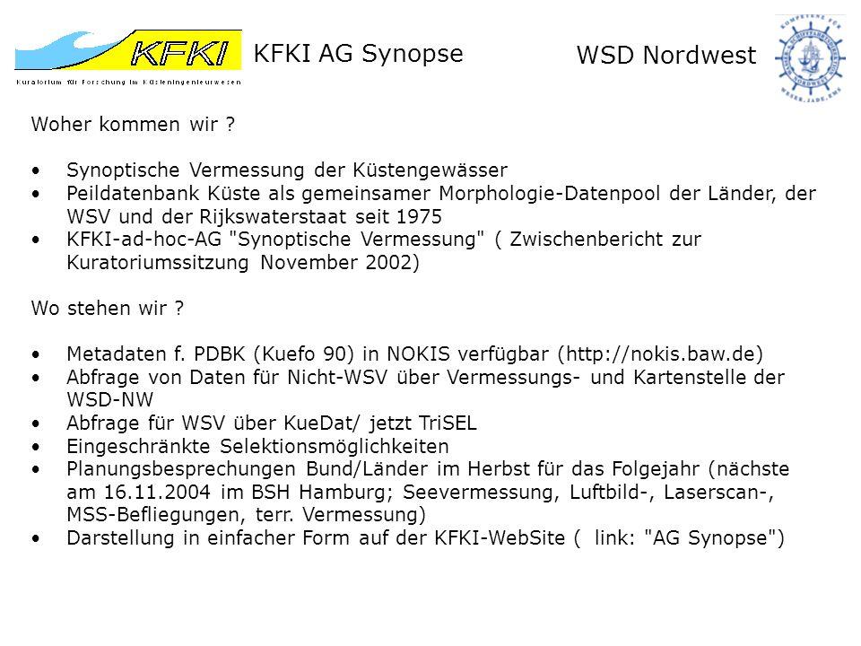 KFKI AG Synopse WSD Nordwest einige Screenshots der KFKI-Synopse-WebSite Riffbogenbefliegung 2004 durch NLÖ FSK (falls nicht mangels HH-Mitteln gestrichen)