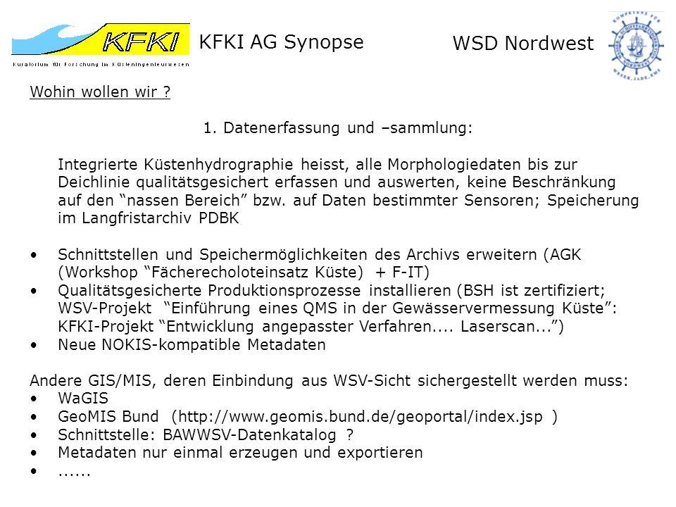 KFKI AG Synopse WSD Nordwest Wohin wollen wir . 1.