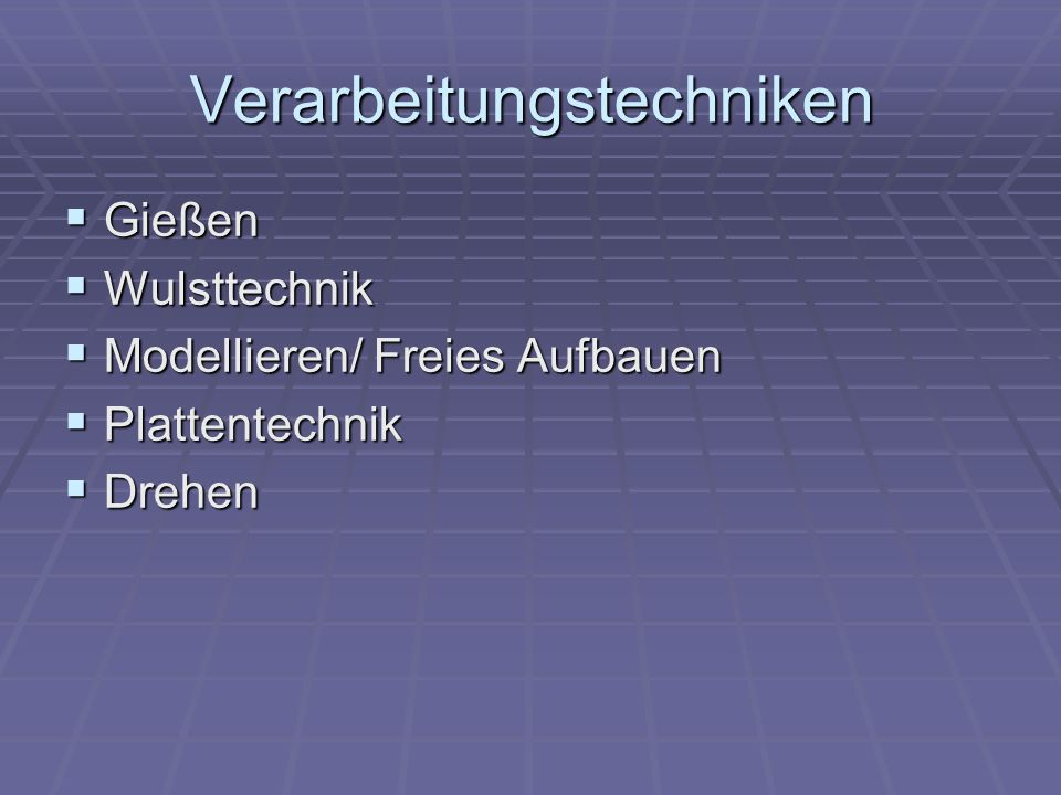 Fertigung in Wulsttechnik