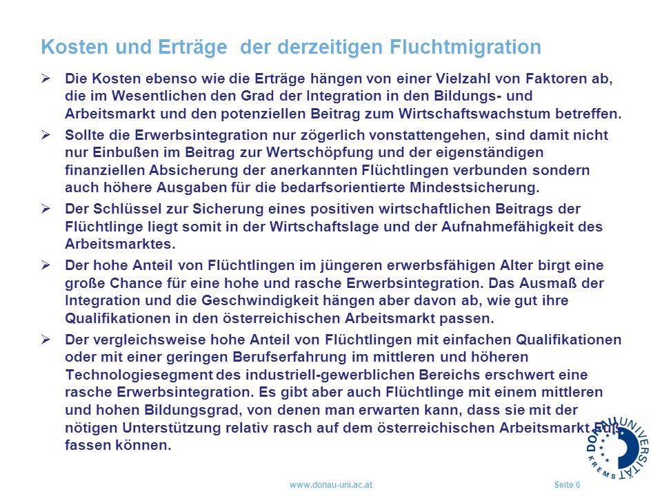 Kosten und Erträge der derzeitigen Fluchtmigration  Die Kosten ebenso wie die Erträge hängen von einer Vielzahl von Faktoren ab, die im Wesentlichen