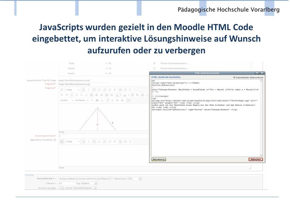 JavaScripts wurden gezielt in den Moodle HTML Code eingebettet, um interaktive Lösungshinweise auf Wunsch aufzurufen oder zu verbergen
