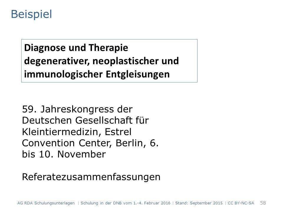 Beispiel 58 Diagnose und Therapie degenerativer, neoplastischer und immunologischer Entgleisungen 59.