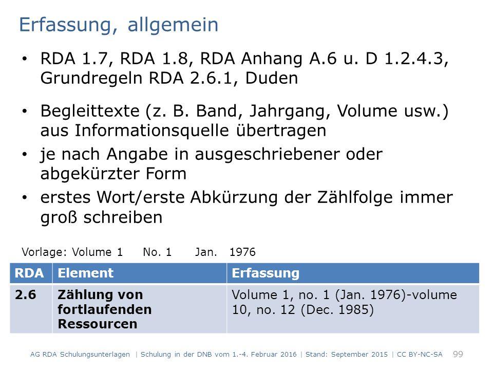 Erfassung, allgemein RDA 1.7, RDA 1.8, RDA Anhang A.6 u.