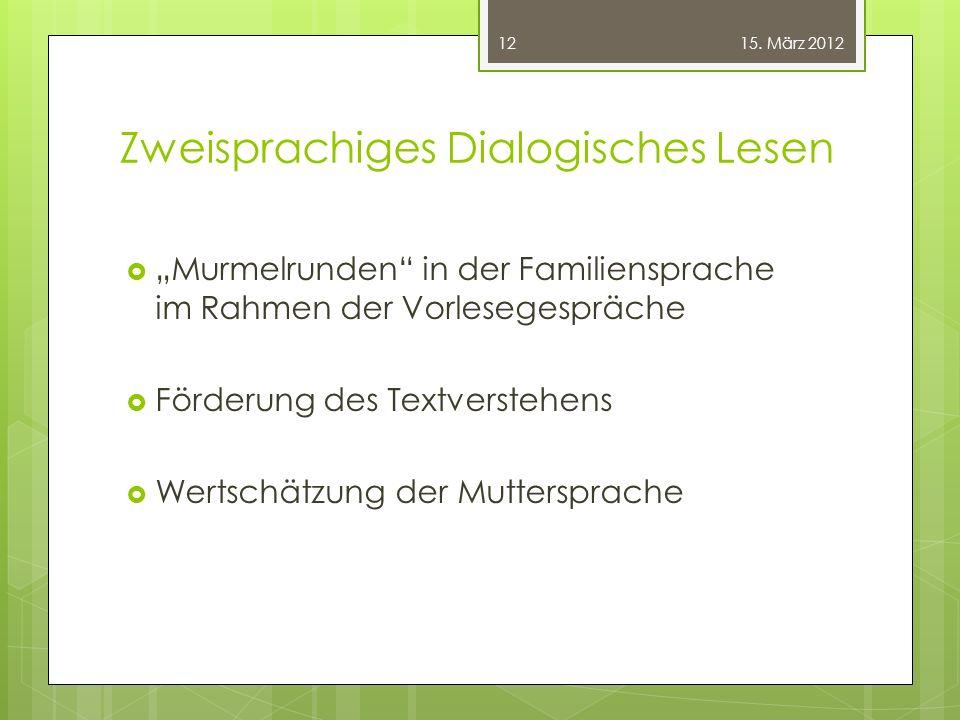 """Zweisprachiges Dialogisches Lesen  """"Murmelrunden"""" in der Familiensprache im Rahmen der Vorlesegespräche  Förderung des Textverstehens  Wertschätzun"""