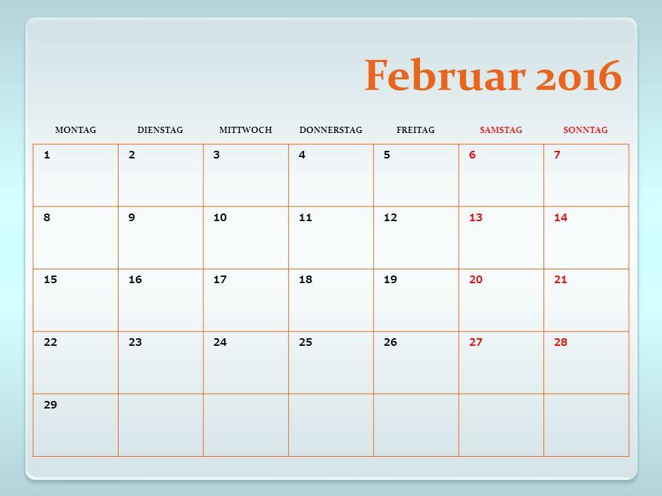 März 2016 MONTAGDIENSTAGMITTWOCHDONNERSTAGFREITAGSAMSTAGSONNTAG 123456 78910111213 14151617181920 21222324 25 Karfreitag 2627 28 Ostermonta g 293031