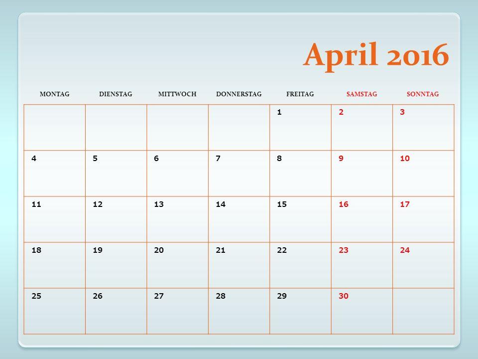 Mai 2016 MONTAGDIENSTAGMITTWOCHDONNERSTAGFREITAGSAMSTAGSONNTAG 1 Tag der Arbeit 234 5 Himmelfahrt 678 9101112131415 16 Pfingsmonta g 171819202122 23242526272829 3031