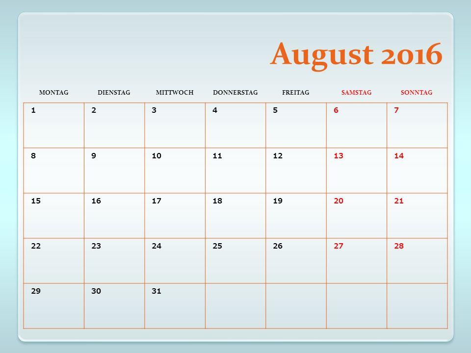 September 2016 MONTAGDIENSTAGMITTWOCHDONNERSTAGFREITAGSAMSTAGSONNTAG 1234 567891011 12131415161718 19202122232425 2627282930