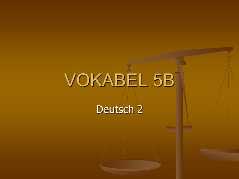 VOKABEL 5B Deutsch 2