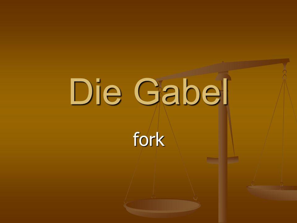 Die Gabel fork