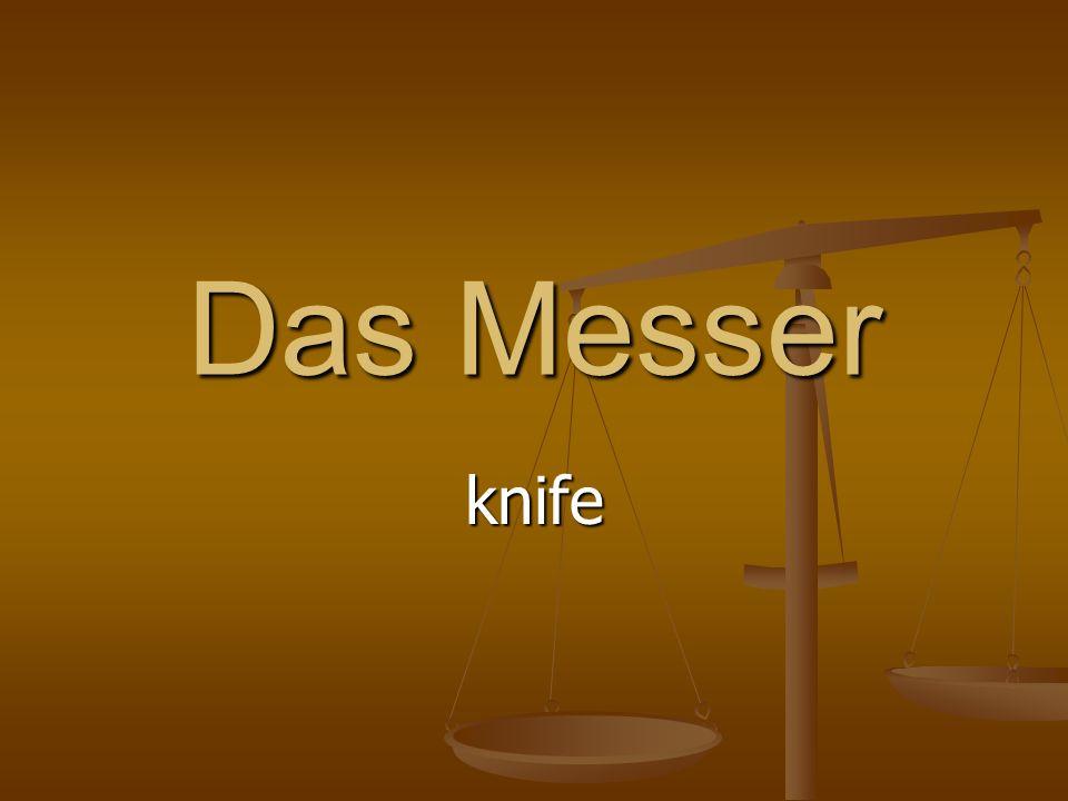 Das Messer knife