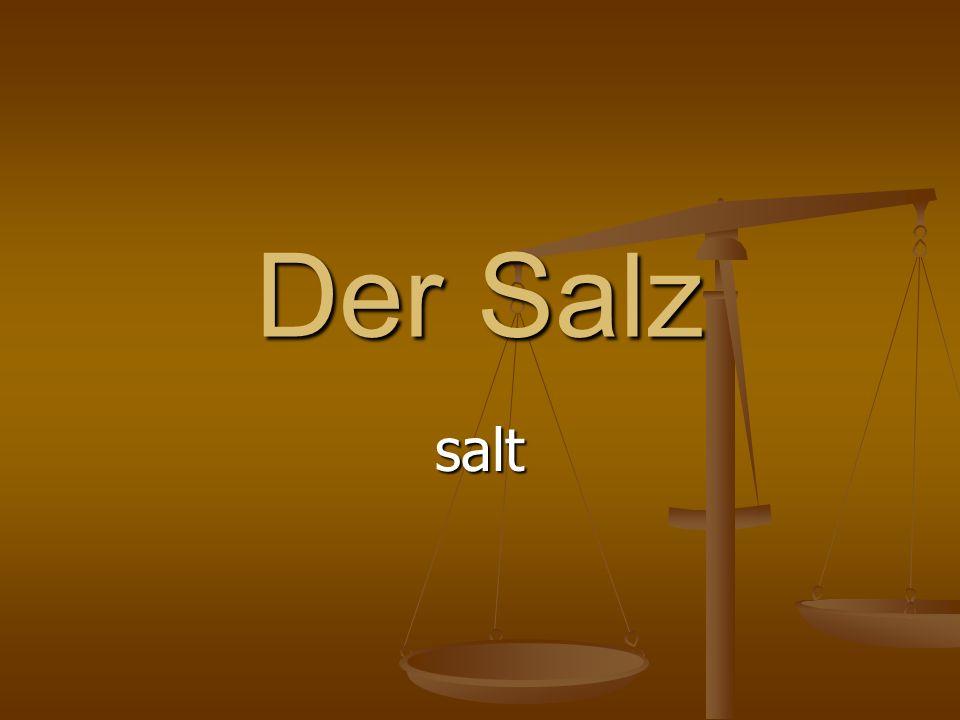Der Salz salt
