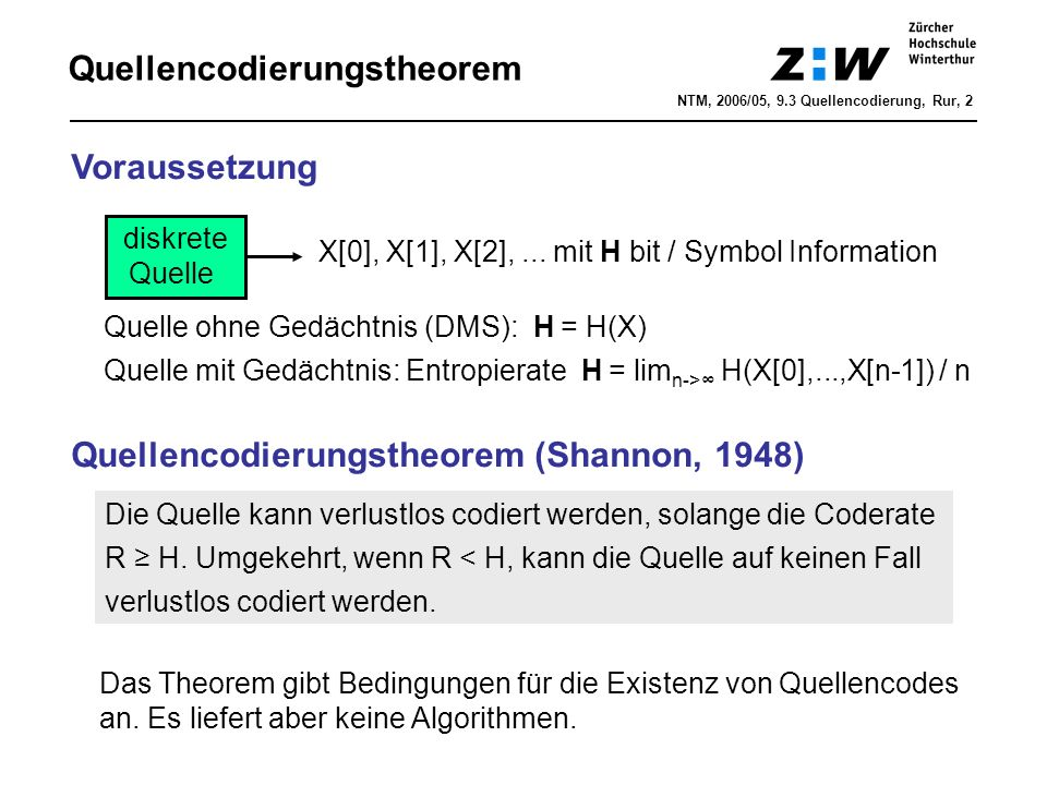 Quellencodierungstheorem NTM, 2006/05, 9.3 Quellencodierung, Rur, 2 diskrete Quelle X[0], X[1], X[2],...