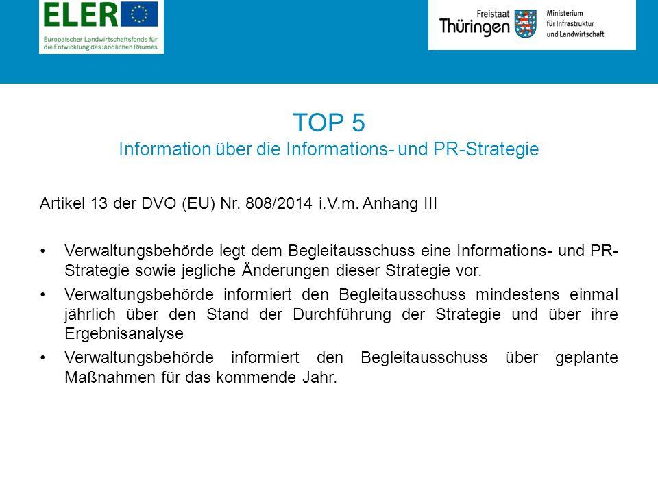 Rubrik TOP 5 Information über die Informations- und PR-Strategie Artikel 13 der DVO (EU) Nr.