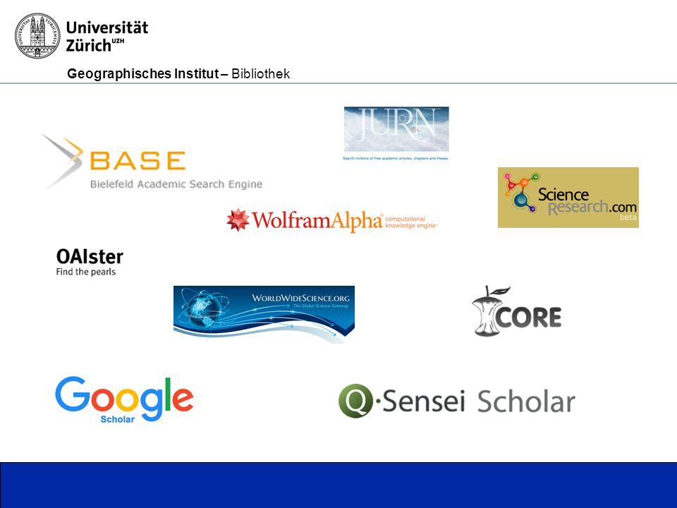Geographisches Institut – Bibliothek Seite 3 BASE – Bielefeld Academic Search Engine Im deutschsprachingen und auch englischsprachigen Raum einer der wichtigsten Spezialsuchmaschinen für wissenschaftliche Publikationen.
