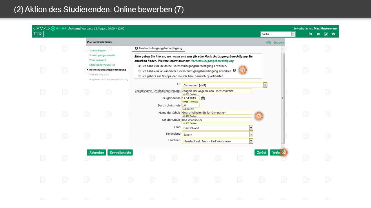 (2) Aktion des Studierenden: Online bewerben (7) 1 2 3