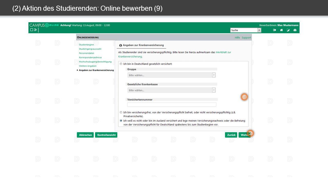 (2) Aktion des Studierenden: Online bewerben (9) 1 2