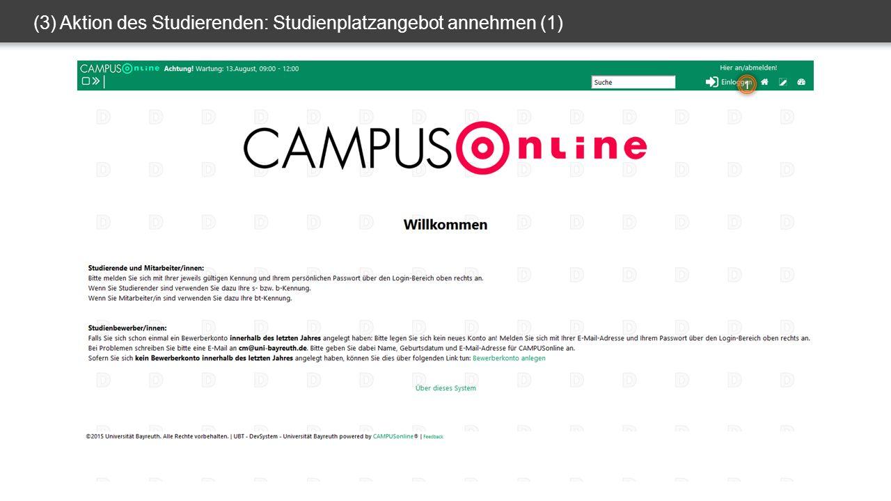 (3) Aktion des Studierenden: Studienplatzangebot annehmen (1) 1