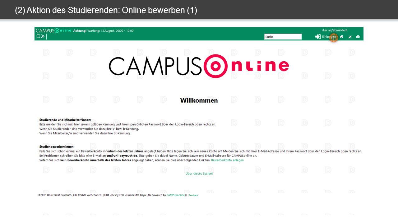 (2) Aktion des Studierenden: Online bewerben (1) 1