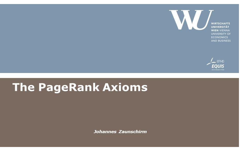 The PageRank Axioms Johannes Zaunschirm