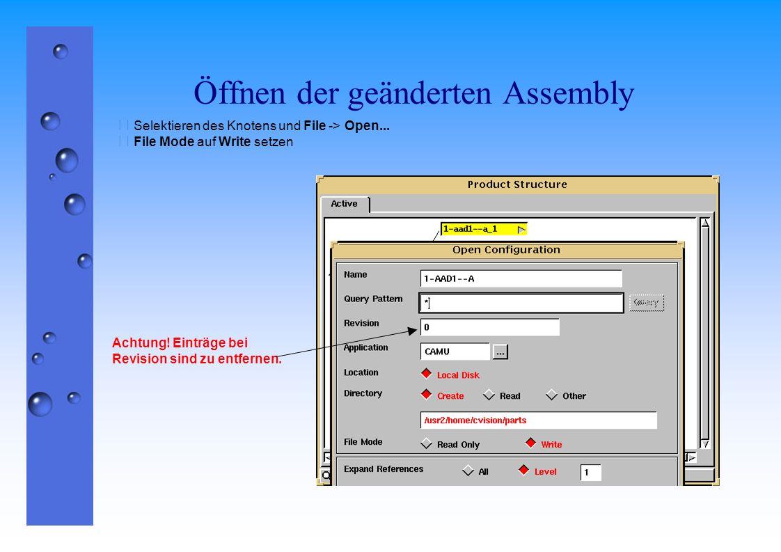 Öffnen der geänderten Assembly  Selektieren des Knotens und File -> Open...  File Mode auf Write setzen Achtung! Einträge bei Revision sind zu entfe