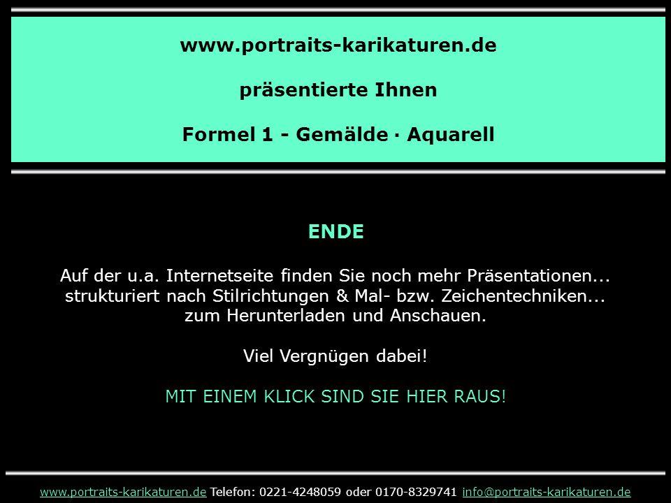 www.portraits-karikaturen.de präsentierte Ihnen Formel 1 - Gemälde · Aquarell www.portraits-karikaturen.dewww.portraits-karikaturen.de Telefon: 0221-4
