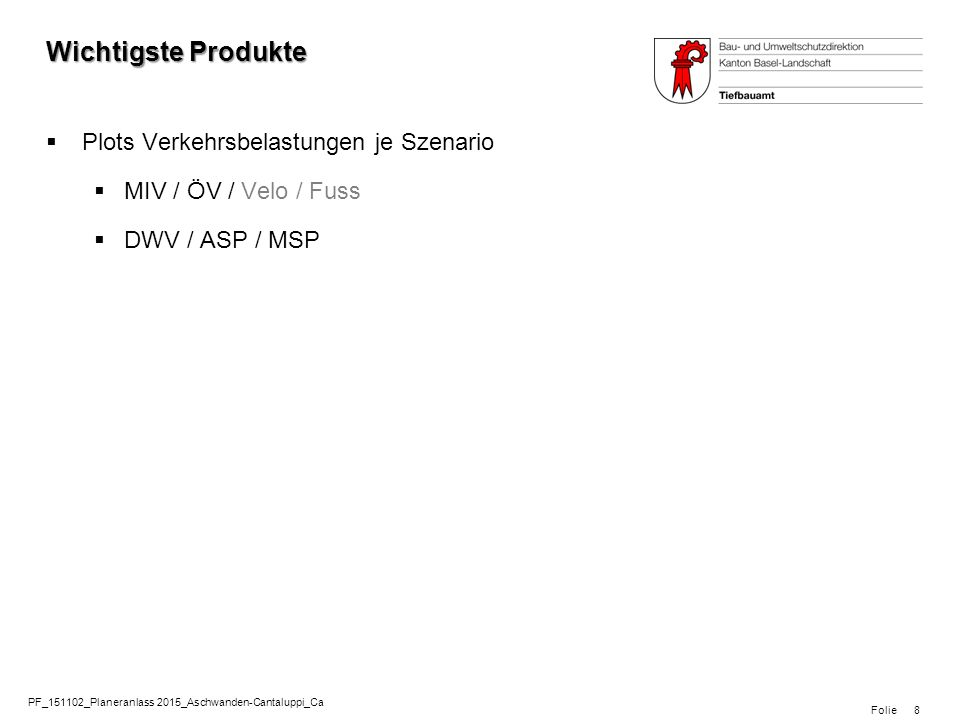 Folie PF_151102_Planeranlass 2015_Aschwanden-Cantaluppi_Ca 9 Wichtigste Produkte