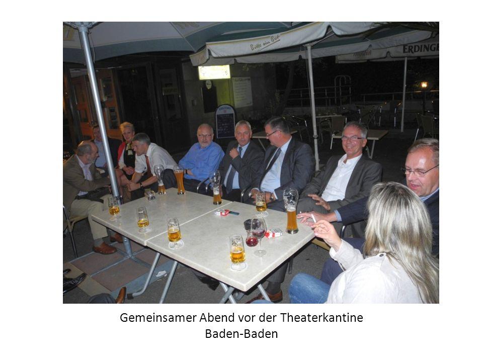 Gemeinsamer Abend vor der Theaterkantine Baden-Baden