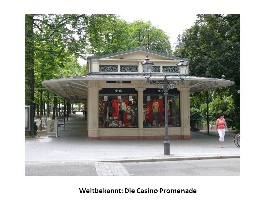 Weltbekannt: Die Casino Promenade