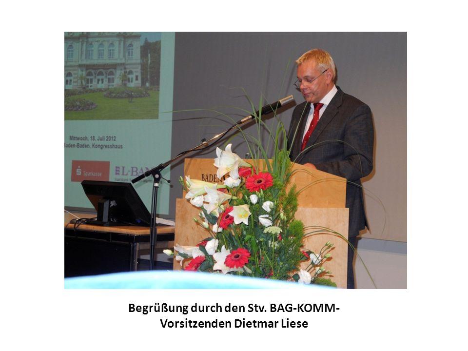 Begrüßung durch den Stv. BAG-KOMM- Vorsitzenden Dietmar Liese